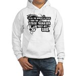 Stage Manager Hooded Sweatshirt