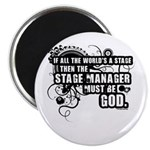 "Stage Manager 2.25"" Magnet (10 pack)"