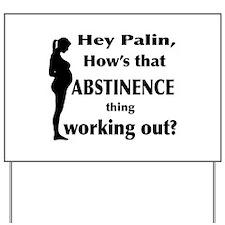 Palin Abstinence? Yard Sign