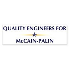 QUALITY ENGINEERS for McCain- Bumper Bumper Sticker