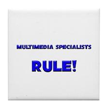 Multimedia Specialists Rule! Tile Coaster