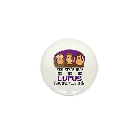 See Speak Hear No Lupus 1 Mini Button (10 pack)
