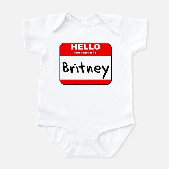 Hello my name is Britney Infant Bodysuit