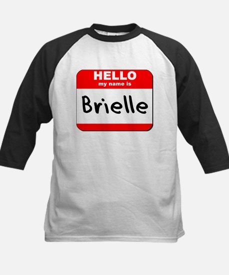 Hello my name is Brielle Kids Baseball Jersey