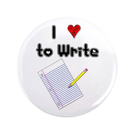 "I Love to Write 3.5"" Button"