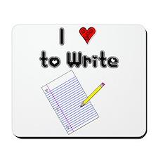 I Love to Write Mousepad