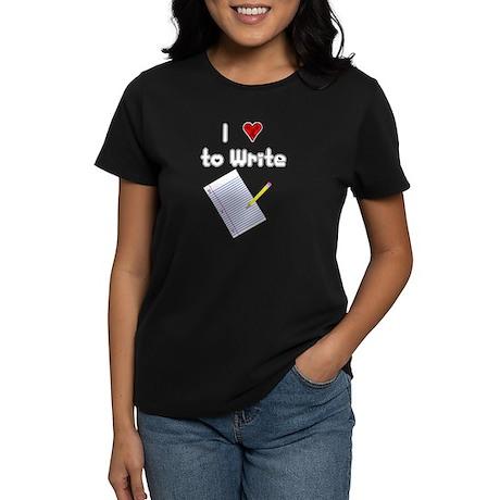 I Love to Write Women's Dark T-Shirt