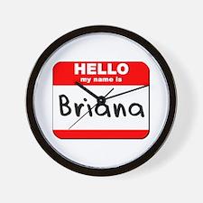 Hello my name is Briana Wall Clock