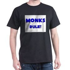 Monks Rule! T-Shirt