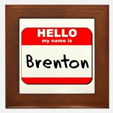 Hello my name is Brenton Framed Tile