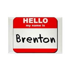 Hello my name is Brenton Rectangle Magnet