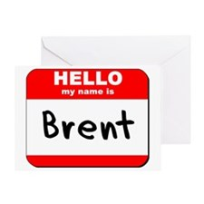 Hello my name is Brent Greeting Card