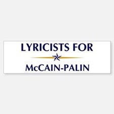 LYRICISTS for McCain-Palin Bumper Bumper Bumper Sticker