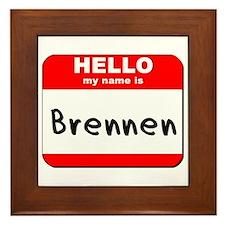 Hello my name is Brennen Framed Tile