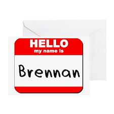 Hello my name is Brennan Greeting Card