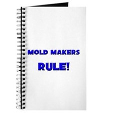 Mold Makers Rule! Journal