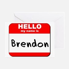 Hello my name is Brendon Greeting Card