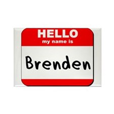 Hello my name is Brenden Rectangle Magnet