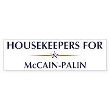 HOUSEKEEPERS for McCain-Palin Bumper Bumper Bumper Sticker