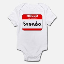 Hello my name is Brenda Infant Bodysuit