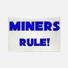 Miners Rule! Rectangle Magnet