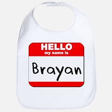 Hello my name is Brayan Bib
