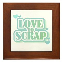 Love To Scrap Framed Tile