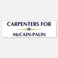 CARPENTERS for McCain-Palin Bumper Bumper Bumper Sticker