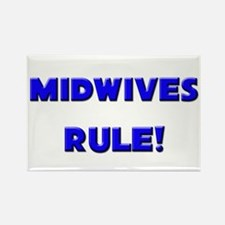 Midwives Rule! Rectangle Magnet