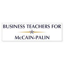 BUSINESS TEACHERS for McCain- Bumper Bumper Bumper Sticker
