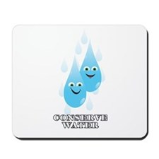 Conserve Water Mousepad