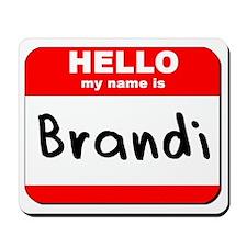 Hello my name is Brandi Mousepad