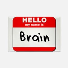 Hello my name is Brain Rectangle Magnet
