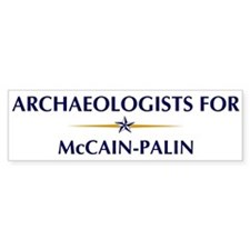 ARCHAEOLOGISTS for McCain-Pal Bumper Bumper Bumper Sticker