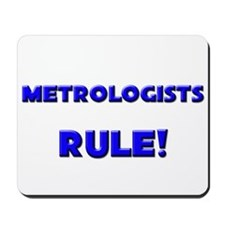 Metrologists Rule! Mousepad