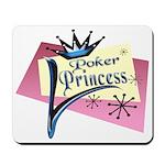 Poker Princess Mousepad