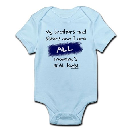 All are real kids Infant Bodysuit