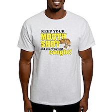 Keep Your Mouth Shut (Fishing) T-Shirt