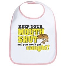 Keep Your Mouth Shut (Fishing) Bib