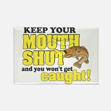 Keep Your Mouth Shut (Fishing) Rectangle Magnet