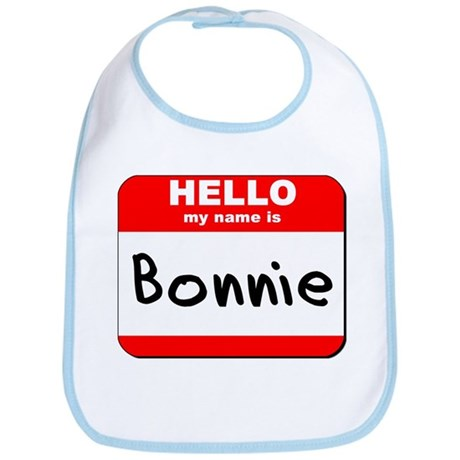 Hello my name is Bonnie Bib