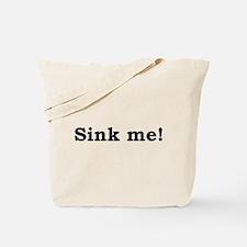 Sink me! on light colors Tote Bag