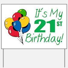 It's My 21st Birthday (Balloons) Yard Sign