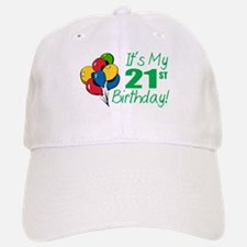 It's My 21st Birthday (Balloons) Baseball Baseball Cap