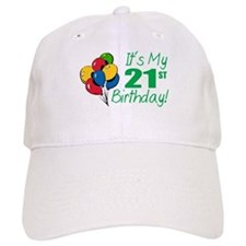 It's My 21st Birthday (Balloons) Baseball Cap