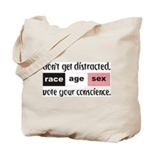 """Don't Get Distracted ..."" Tote Bag"