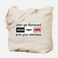 """""""Don't Get Distracted ..."""" Tote Bag"""