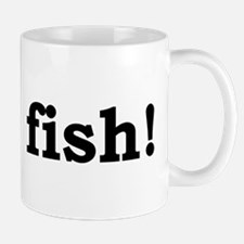 Odds Fish! for lighter colors Mug