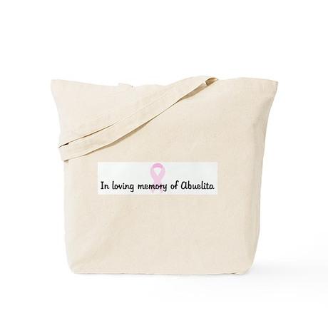In loving memory of Abuelita Tote Bag