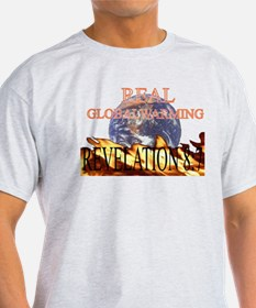 REAL GLOBAL WARMING T-Shirt